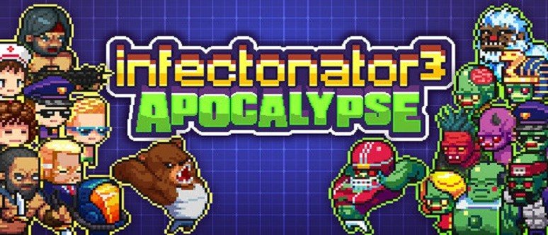Infectionator 3: Apocalypse